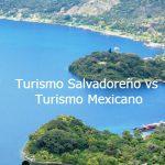 Thumbnail Turismo Salvadoreño vs Turismo Mexicano