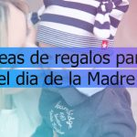 Thumbnail Ideas de regalos para el Dia de la Madre (El Salvador)