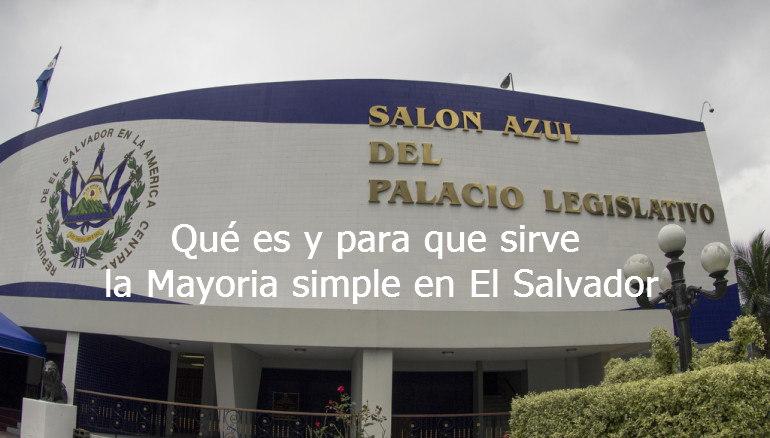 Mayoría simple en El Salvador
