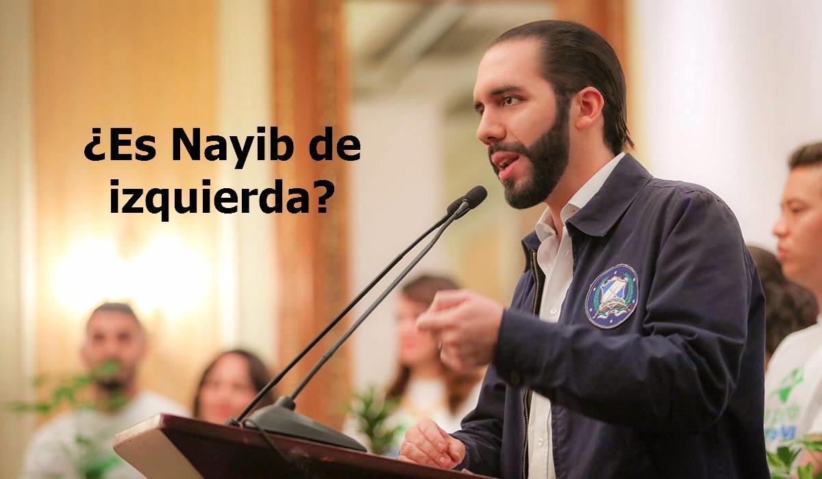 Nayib Bukele es de izquierda