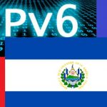 Thumbnail IPv6 ¿Existe compatibilidad en El Salvador?