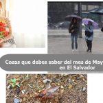 Thumbnail Cosas que debes saber del mes de Mayo que sucede en El Salvador