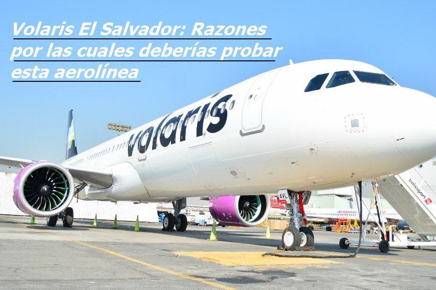 Volaris el salvador