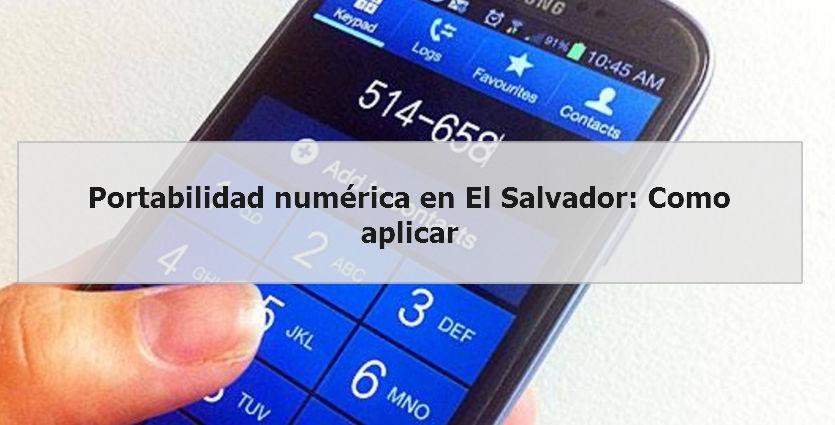 Portabilidad numérica en El Salvador Como aplicar