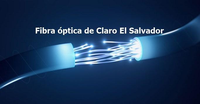 Fibra optica de Claro El Salvador
