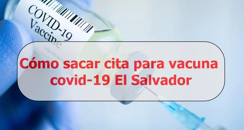 sacar cita vacuna covid 19 el salvador