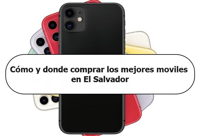 Mejores moviles en El Salvador